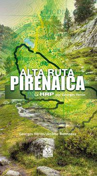 ALTA RUTA PIRENAICA: La HRP POR GEORGES VÉRON. Verón, Georges; Bonneaux, Jérôme. Con esta guía podrá atravesar los Pirineos a pie desde Hendaye, en el Atlántico, hasta Banyuls, en el Mediterráneo, en 41 etapas. El itinerario de la Alta Ruta Pirenaica (ARP), no balizado, discurre en altitud, tan pronto en Francia como en España o incluso en Andorra. Disponible en @ http://roble.unizar.es/record=b1534183~S4*spi