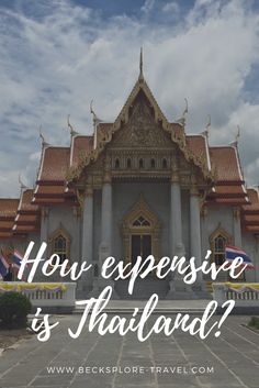 How expensive is Thailand? I spent a month in Thailand and wrote down all my expenses to give you an idea of how much money you might need!