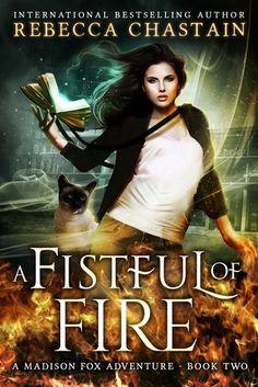A Fistful Of Fire (Madison Fox Adventure Book I Love Books, Good Books, Books To Read, My Books, Teen Fantasy Books, Teen Romance Books, Fantasy Series, Beau Film, Beautiful Book Covers