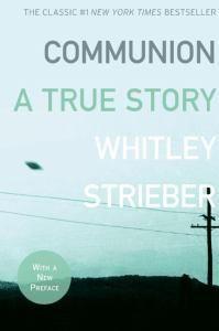 Communion by Whitley Strieber   Angus & Robertson Bookworld   Books - 9780061474187