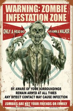 New Zombie Warning Tin Sign! Coming Soon. Just click the IMAGE to see more Zombie Signs on Sale Walking Dead Zombies, The Walking Dead, Photomontage, Evil Dead, Zombie Apocalypse Survival, Zombies Survival, Apocalypse Survivor, Survival Mode, Zombie Art