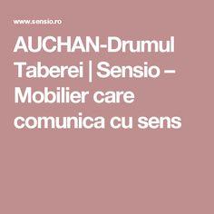 AUCHAN-Drumul Taberei | Sensio – Mobilier care comunica cu sens