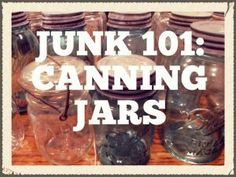 Junk 101: Canning Ja