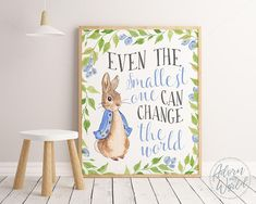 Even the smallest one can change the world, Peter Rabbit Nursery Prints, Nursery Wall Art, Nursery Decor, Peter Rabbit Poster, Peter Rabbit Party, Peter rabbit baby shower, Peter Rabbit Print, Peter rabbit, Peter Rabbit Art, Nursery Prints, Nursery Quotes