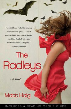 The Radleys: A Novel  by Matt Haig