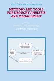 Methods and tolos for drought analysis and management / edited by Giuseppe Rossi, Teodoro Vega and Brunella Bonaccorso (2007)