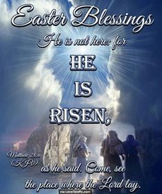 Easter Blessings He Is Risen Religious Quote easter easter quotes easter images easter quote happy easter happy easter. easter pictures religious easter religious easter quotes happy easter quotes quotes for easter Happy Easter Quotes Jesus Christ, Jesus Easter, Easter Subday, Greek Easter, Easter Ideas, Easter Images Religious, Easter Images Jesus, Religious Pictures, Resurrection Quotes