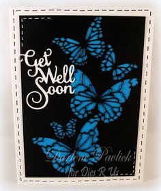 Dar's Crafty Creations: Dies R Us - Get Well Soon