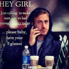 Hey girl. That would definitely motivate me to drink water!