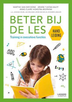 Beter bij de les : training in executieve functies : werkboek + handleiding - Van der Donk, Marthe - plaats 464.3 # Kinderen met concentratieproblemen