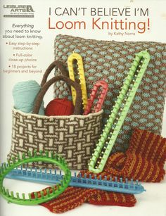 Loom Knitting Patterns for Beginners Step by Step | LOOM PATTERN BOOK / i Can't Believe I'm Loom Knitting / For Round and ...