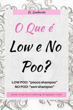 Como lavar o cabelo sem SHAMPOO com as tecnicas low e no poo