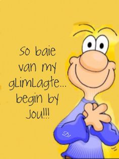 So baie van my glimlagte. begin by jou Beautiful Quotes Inspirational, Cute Love Quotes, Romantic Love Quotes, Best Quotes, Funny Quotes, Afrikaanse Quotes, Cute Cartoon Images, Love My Husband, Wedding Quotes