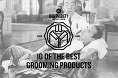Buyers Guide: 10 of the Best Grooming Products