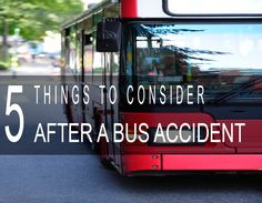 5 Things to Consider after a #BusAccident