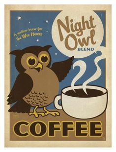Night Owl Coffee Art by Anderson Design Group at AllPosters.com
