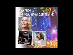 Balkanski Pop Folk Hitovi 2011 (Part 3) by www.planetbalkan.net - http://filmovi.ritmovi.com/balkanski-pop-folk-hitovi-2011-part-3-by-www-planetbalkan-net/