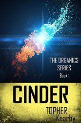 Science Fiction Fantasy - The Organics: Cinder