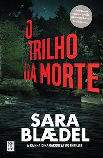 Manta de Histórias: O Trilho da Morte de Sara Baedel - Novidade Topsel...