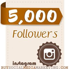 5000 Instagram Followers package with 36 hours delivery cost only 19.99$ on http://buysocialmediamarketing.com/instagram-service.html