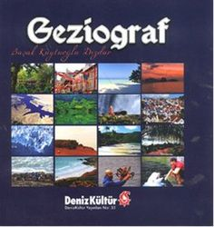 geziograf - basak kuytuoglu dizdar - deniz kultur  http://www.idefix.com/kitap/geziograf-basak-kuytuoglu-dizdar/tanim.asp