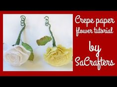 DIY:How to:Crepe paper flowers tutorial by SaCrafters - YouTube