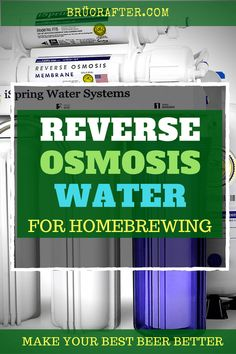 Best Reverse Osmosis Water Filter for HomeBrewing in 2019 - BrÜcrafter Reverse Osmosis Water Filter, Reverse Osmosis System, Best Water Filter, Water Filters, Home Brewing Equipment, Homebrew Recipes, Home Brewing Beer, How To Make Beer, Homebrewing