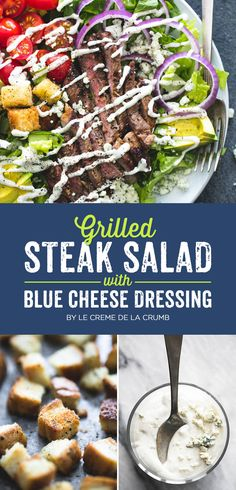 Grilled Steak Salad with Blue Cheese Dressing