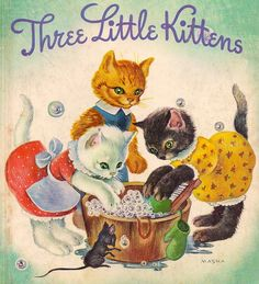 "Little Golden Book edition of the ""Three Little Kittens."" Illustration by MASHA;One of my favorite books when I was a child:) My Childhood Memories, Childhood Toys, Gatos Cats, Little Golden Books, Little Kittens, Vintage Children's Books, My Memory, Old Toys, Fisher Price"