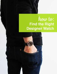How to find the right Designer Watch. Shop our full collection of Designer Watches at ShoeBuy!