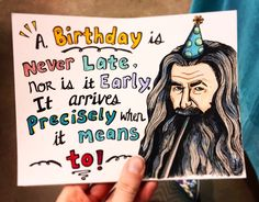 A personal favorite from my Etsy shop https://www.etsy.com/ca/listing/578972413/gandalf-lotr-funny-and-nerdy-birthday
