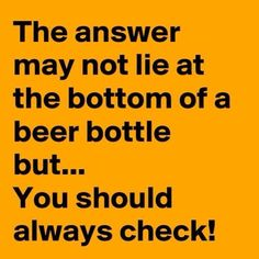 75 Funny Quotes And Sayings Short funny Words 21 - Bestes Bild Club Bar Quotes, Motivational Quotes For Life, Funny Quotes About Life, Life Quotes, Quotes About Beer, Liquor Quotes, Quotes Motivation, Motivation Inspiration, Positive Quotes