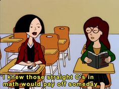 It's times like this in Daria that I truly know Jane is the cartoon embodiment of me.