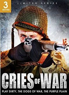 Christopher Walken & Michael Caine & Andre De Toth & John Irvin-Cries of War: Play Dirty/The Dogs of War/The Purple Plain