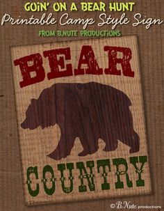 bnute productions: Free Printable Bear Country 8x10 Sign