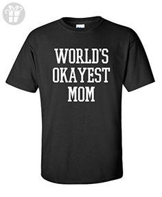 World's Okayest Mom Mothers Day Gift for Mom Funny T Shirt XL Black - Birthday shirts (*Amazon Partner-Link)