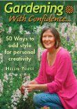 My book is out! Pre-order on Amazon.com Gardening with Confidence--50 Ways to add style for personal creativity. http://www.amazon.com/Gardening-Confidence®-50-style-personal-creativity/dp/0985416807