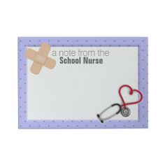 School Nurse Sticky Note $8.50.  A perfect thank you gift for a school nurse!