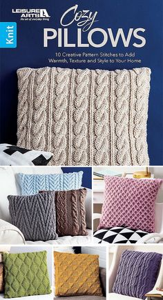 Cozy Pillows Book - These 10 designs are quick to knit for home décor while having fun with eye-catching stitch patterns. Designs include Eyelet Diamond and Cables, Cable Check, Six-Stitch Cable… Knitted Cushion Pattern, Knitted Cushion Covers, Knitted Cushions, Easy Knitting Patterns, Knitting Stitches, Stitch Patterns, Crochet Pillow, Knit Or Crochet, Yarn Projects