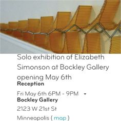 Art Opening Fri 5/6 @Bockley Gallery near NW corner of Lake of the Isles, Mpls http://bockleygallery.com/exhibitions.html