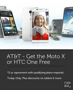 Get the Moto X, HTC One or Galaxy Note free today. Plus 50% off tablets & More. Online only at ATT&T.  #motox #att #cybermonday #blapit #HTCOne