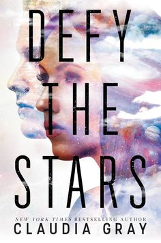 Cover Reveal: Defy the Stars by Claudia Grey - On sale  April 4, 2017! #CoverReveal