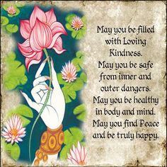 METTA or Loving Kindness Prayer. Every morning I repeat this prayer 6 times… Yoga Studio Design, Buddhist Prayer, Buddhist Wisdom, Buddhist Teachings, Buddhist Meditation, Yoga Quotes, Life Quotes, Rumi Quotes, Happy Quotes