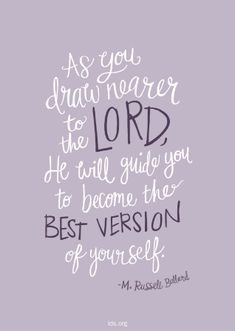 Prayers for family:As you draw nearer to the Lord, He will guide you to become the best version of yourself and to make inspired decisions in your life. –M Russell Ballard M Russell Ballard, Gospel Quotes, Lds Quotes On Faith, Mormon Quotes, Lds Quotes On Love, Lds Missionary Quotes, Missionary Mom, Jesus Christ Quotes, Godly Quotes