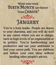 What does your Birth Month say about your Career? - Born in January