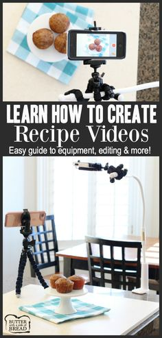 Step-by-Step instructions & practical advice on how to easily create recipe videos! Fantastic, comprehensive guide to equipment, set-up, editing & more!
