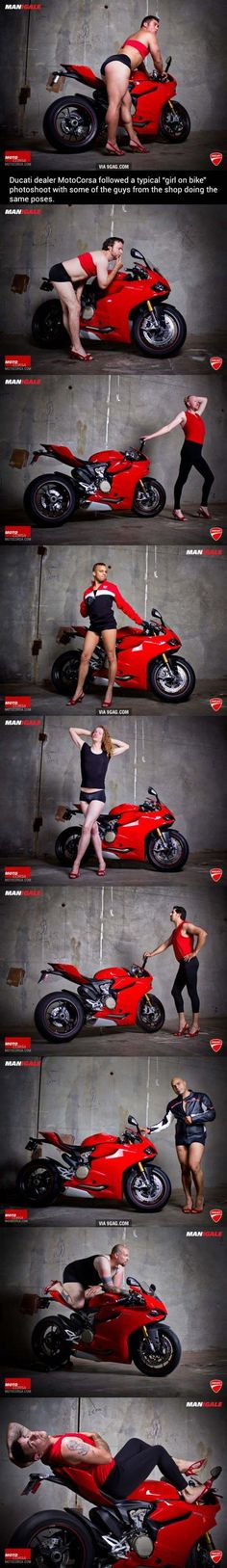 "Parody of ""hot girl on bike"" motorcycle ads. Some of these guys have really nice legs, and I'm jealous."