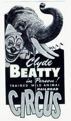 Beatty Bros.,Circus poster advertising a personal appearance of Clyde Beatty at the show.