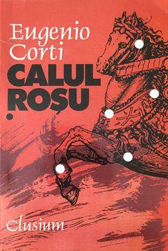 Eugenio Corti - Il cavallo rosso - edizione romena