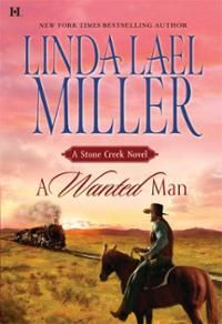 linda leal miller books | wanted man stone creek book 2 hardcover by linda lael miller author ...